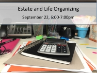 Estate and Life Organizing: It is not just about wills