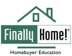 Finally Home! Homebuyer Education Class