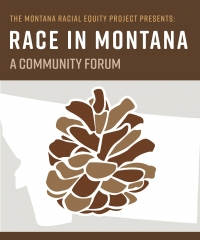 Race in Montana - A Community Forum