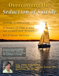 Overcoming the Seduction of Suicide