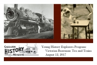 Children's Day at GHM: Victorian Tea and Trains!