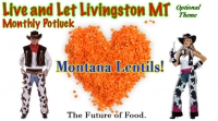 Live and Let Livingston celebrates Montana Lentils