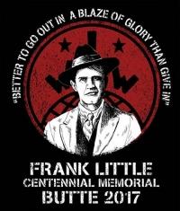 Frank Little Centennial Memorial