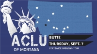 ACLU Statewide Tour - Butte