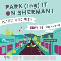 PARK(ing) It On Sherman 3rd Annual Community Celebration