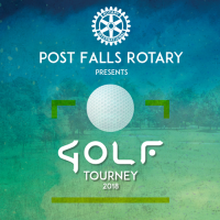 Post Falls Rotary 23rd Annual Golf Tournament