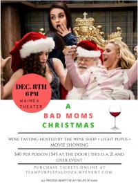 Bad Moms 2 and Wine Tasting