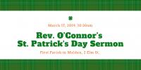 Rev. O'Connor's St. Patrick's Day Sermon