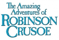 The Amazing Adventures of Robinson Crusoe