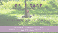 Self-Care When Communicating With Animals