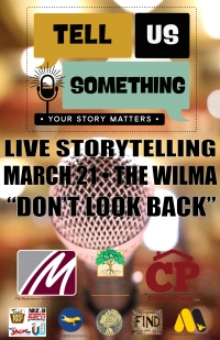 Live storytelling: Tell Us Something;