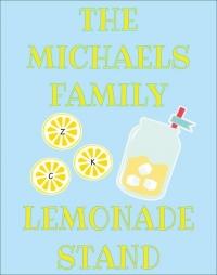 The Michaels Family Lemonade Stand