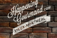 Happening Gourmand - Old Montreal - 11th Edition