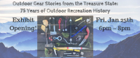 Exhibit Opening! 75 Years of Outdoor Recreation History