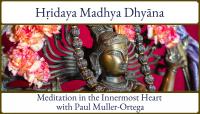 Hridaya Madhya Dhyana - Advanced Student Optional Add-on July 12-14, 2021