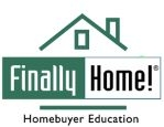 Finally Home! Homebuyer Education Class