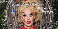 An Evening with Katya, RuPaul's Drag Race Fan Favorite