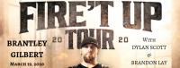 Brantley Gilbert- Fire't Up Tour