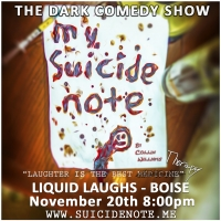 """My Suicide Note"" at Liquid Laughs"