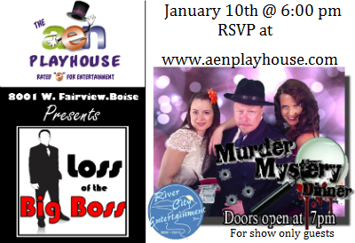 Loss of the Big Boss Murder Mystery Dinner 01/10/2015 Boise