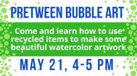 PreTween Bubble Art