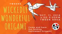 Tweens: Wickedly Wonderful Origami