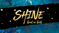 Shine - Good as Gold