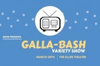 Galla-Bash Variety Show- KGVM Fundraiser