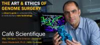 Cafe Scientifique: The Art of Genome Surgery