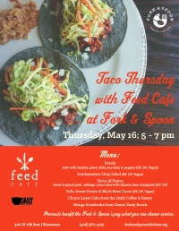 Feed Cafe Presents Taco Thursday at Fork & Spoon