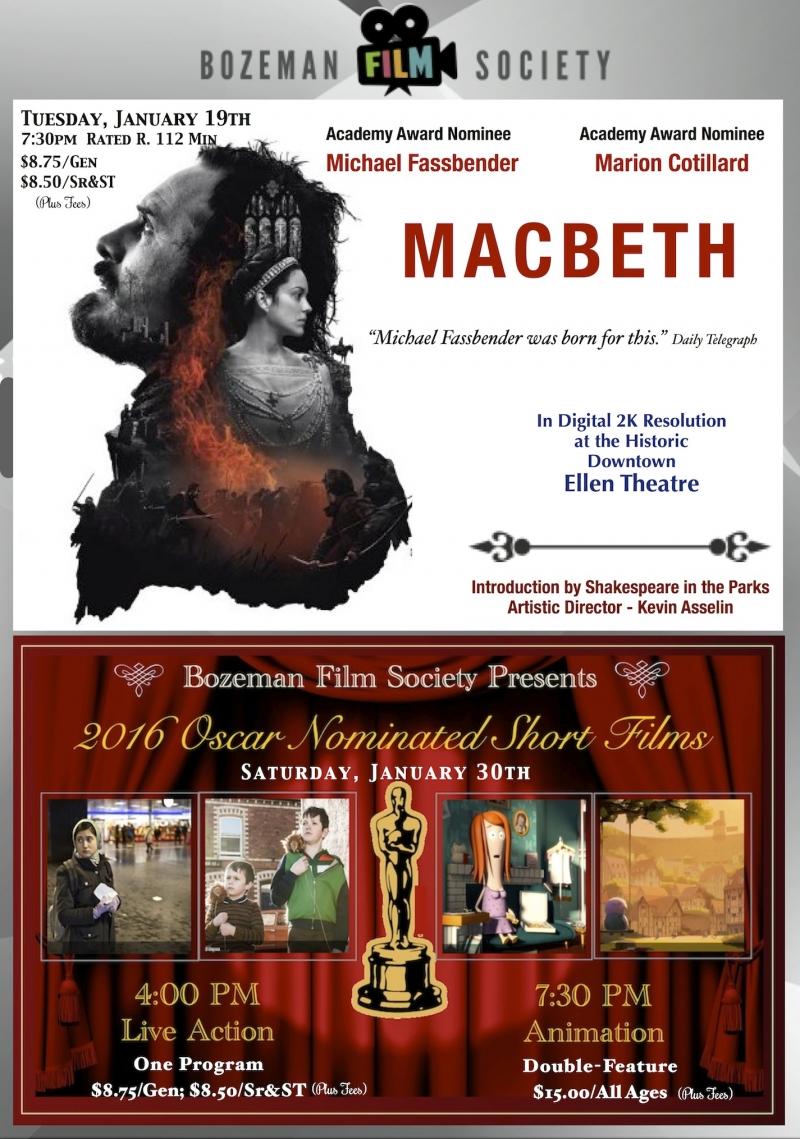 BFS screens searing new Macbeth! 01/19/2016 Bozeman, Montana