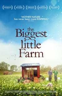 The Biggest Little Farm - the Bozeman Doc Series
