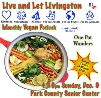 Vegan Potluck: Live & Let Livingston One Pot Meals