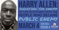 Harry Allen: Shooting the Enemy