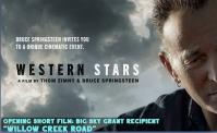 """""""Western Stars"""" & """"Willow Creek Road"""" _BFS Film"""
