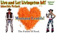 Live and Let Livingston celebrates Montana Lentils