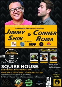 An Intimate Night of Comedy w/ Conner Roma & Jimmy Shin
