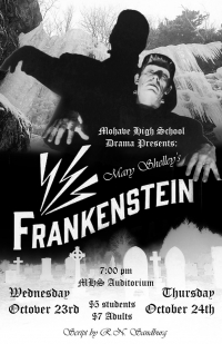 Mary Shelley's FRANKENSTEIN Event for Mohave Drama