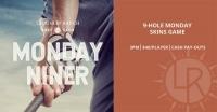Monday Niner - Golf Event