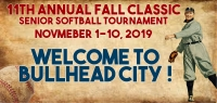 11th Annual fall Classic Senior Softball Tournament