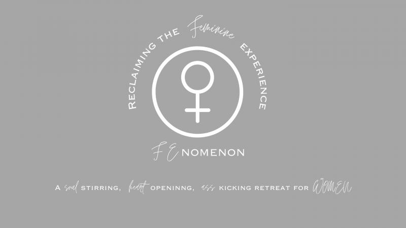 FEnomenon Women's Retreat