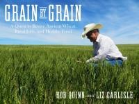 NCAT Presents Bob Quinn and Grain by Grain