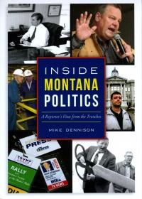 Brown Bag Lunch with Mike Dennison: Inside MT Politics