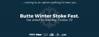 Butte Winter Stoke Fest
