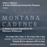 MONTANA CADENCE AN ARTIST-WILDERNESS-CONNECTION PROJECT