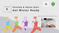 Outsiety & Alpine Start - Get Winter Ready!