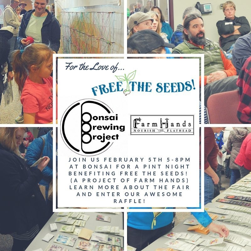 Whitefish Entertainment Calendar February 3 2019 For the Love of Free the Seeds! 02/05/2019 Whitefish, Montana