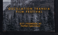 Oscillation Transia Film Festival in Polebridge