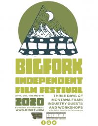 4th Annual Bigfork Independent Film Festival