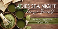 Pamper Yourself - Ladies DIY Spa Night at Kettle Care